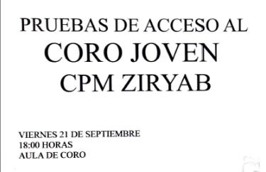 Pruebas de acceso al CORO JOVEN CPM ZIRYAB