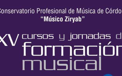 XV CURSOS Y JORNADAS DE FORMACIÓN MUSICAL